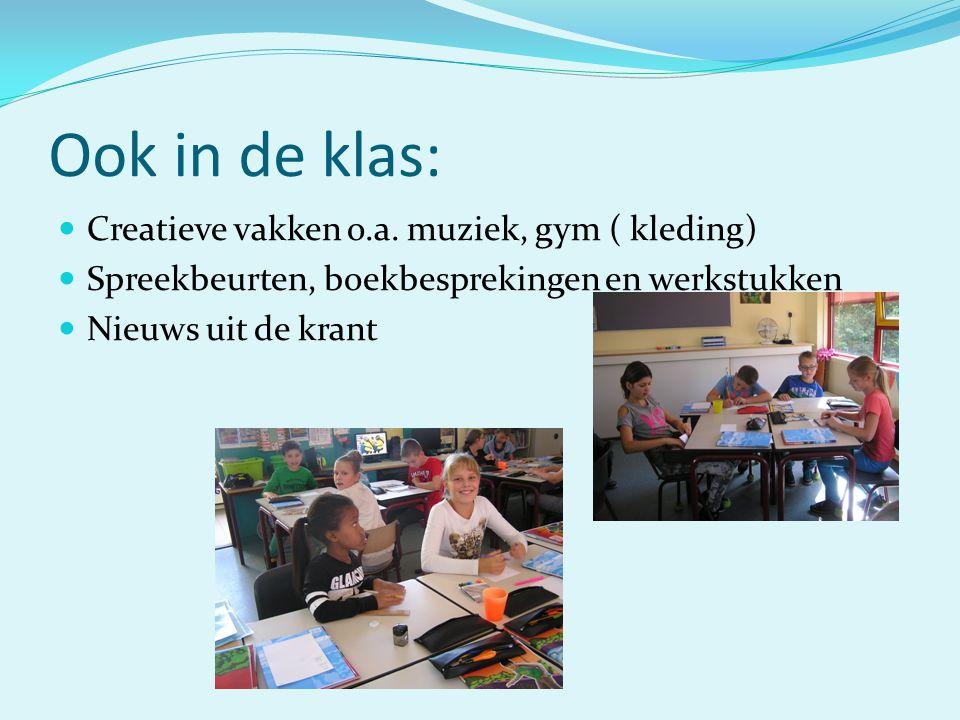 Ook in de klas: Creatieve vakken o.a. muziek, gym ( kleding)