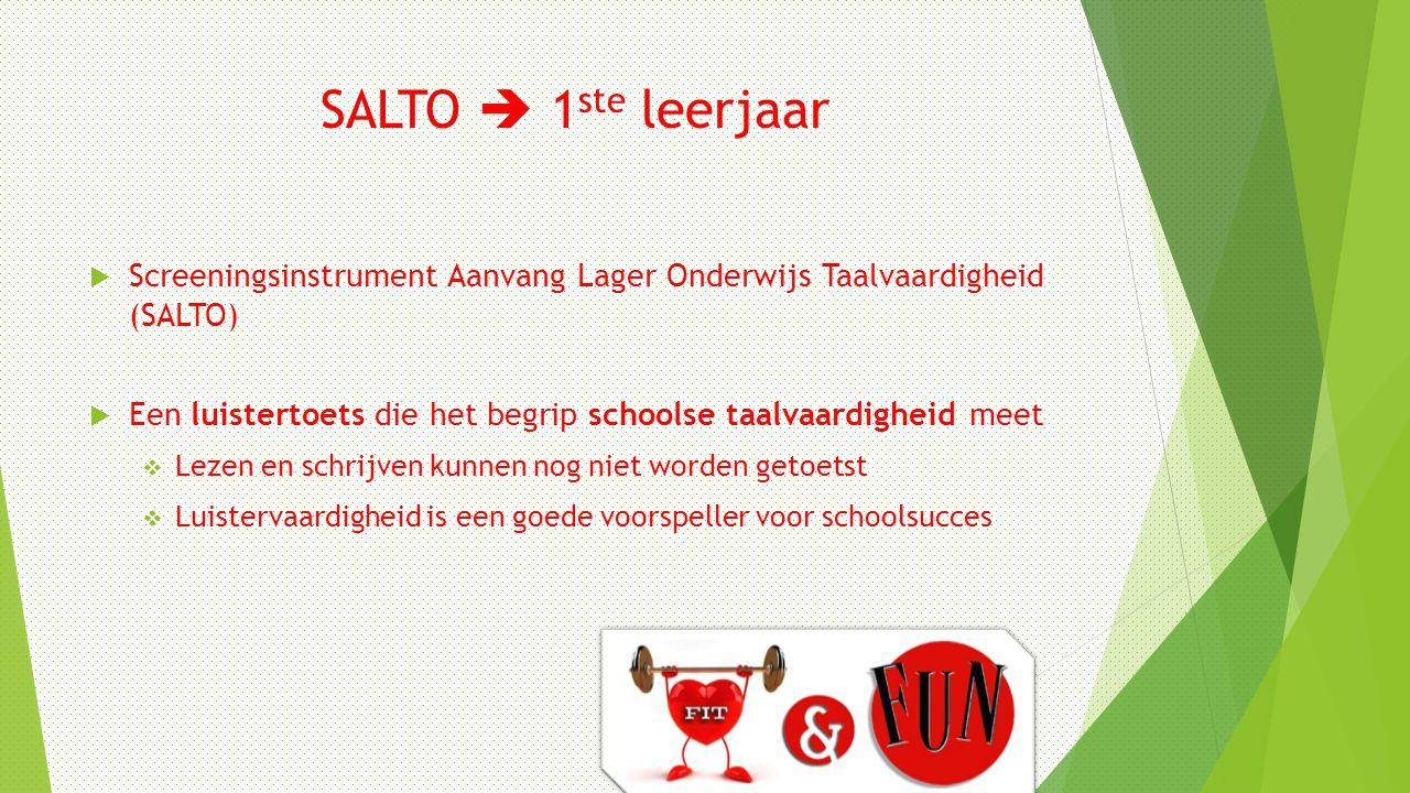 SALTO  1ste leerjaar Screeningsinstrument Aanvang Lager Onderwijs Taalvaardigheid (SALTO)
