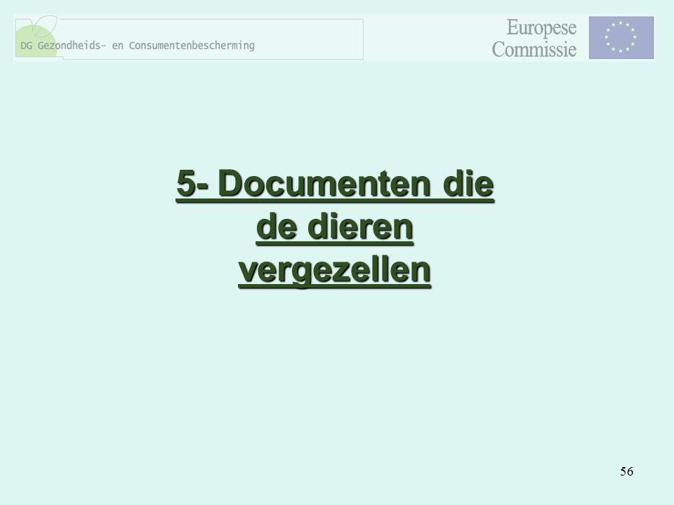 5- Documenten die de dieren vergezellen