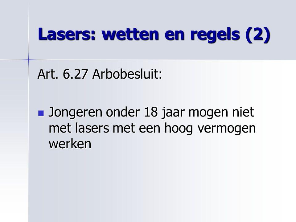 Lasers: wetten en regels (2)