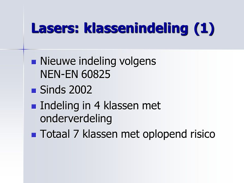 Lasers: klassenindeling (1)