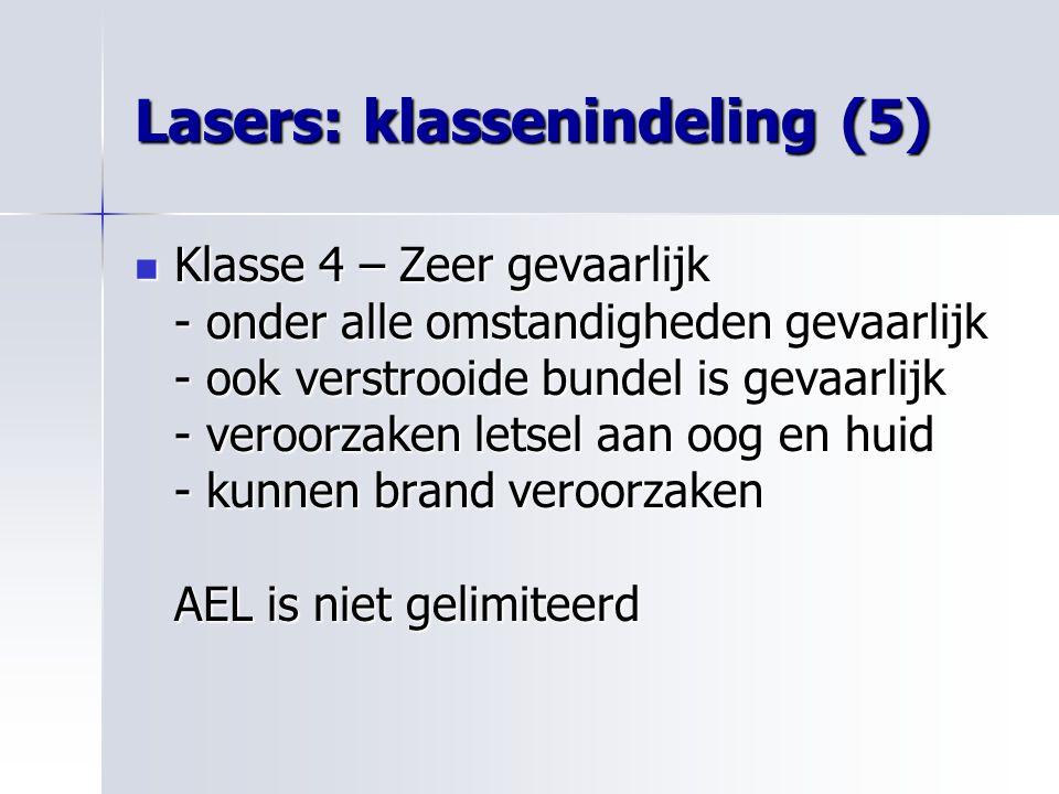 Lasers: klassenindeling (5)