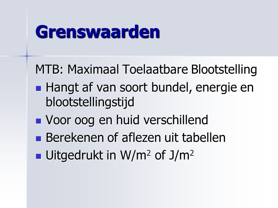 Grenswaarden MTB: Maximaal Toelaatbare Blootstelling