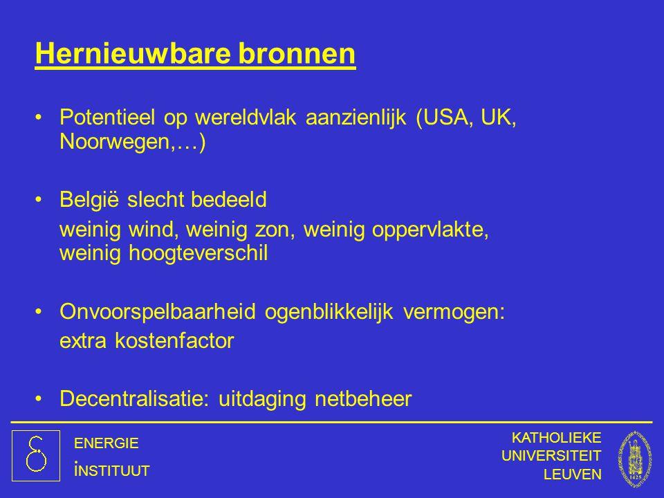 Hernieuwbare bronnen Potentieel op wereldvlak aanzienlijk (USA, UK, Noorwegen,…) België slecht bedeeld.