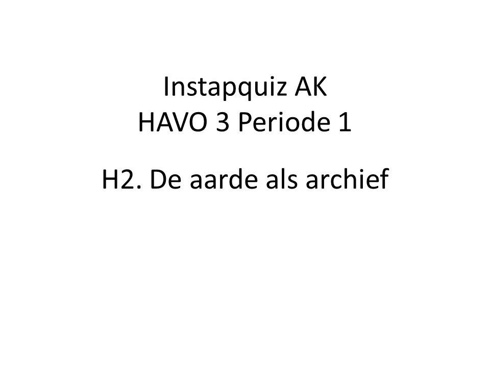 Instapquiz AK HAVO 3 Periode 1