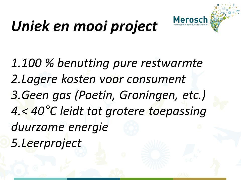 Uniek en mooi project 100 % benutting pure restwarmte