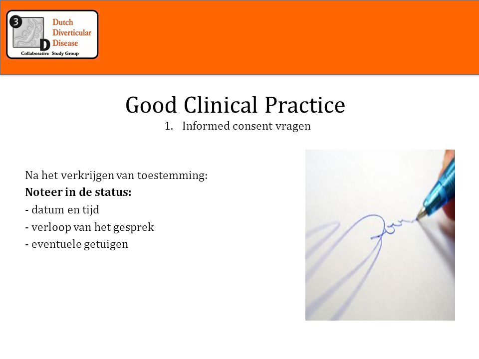 Inleiding Good Clinical Practice Informed consent vragen