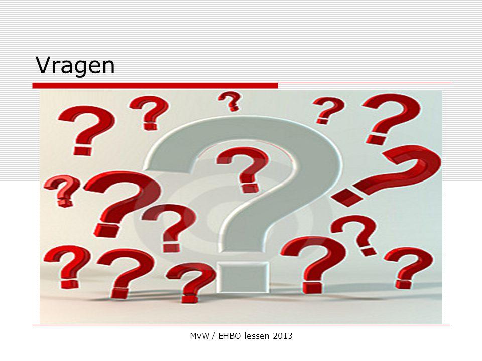 Vragen MvW / EHBO lessen 2013
