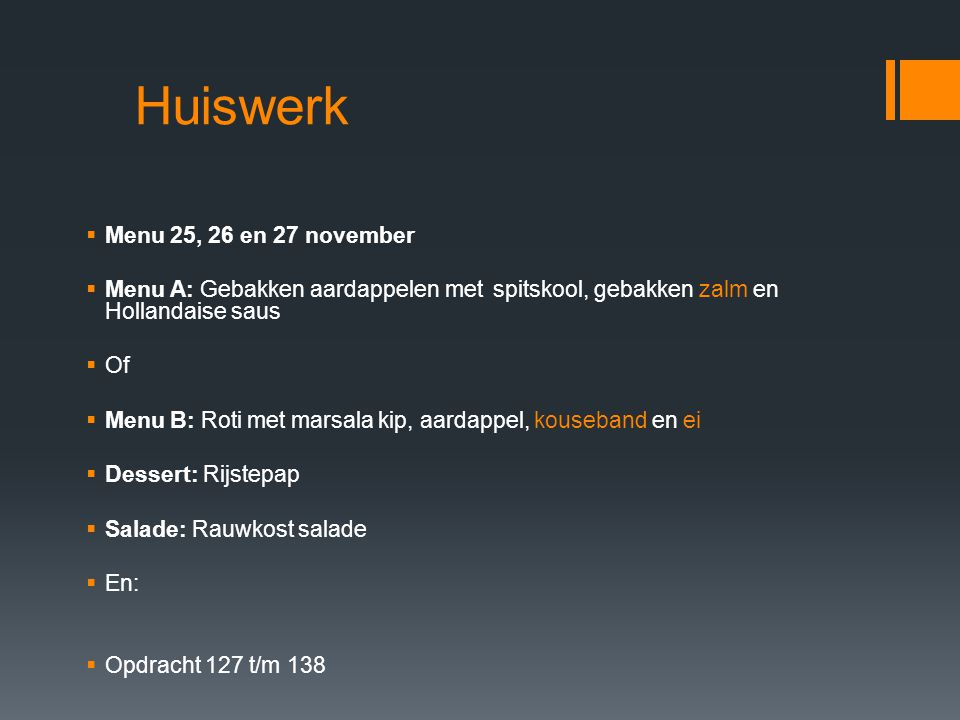 Huiswerk Menu 25, 26 en 27 november