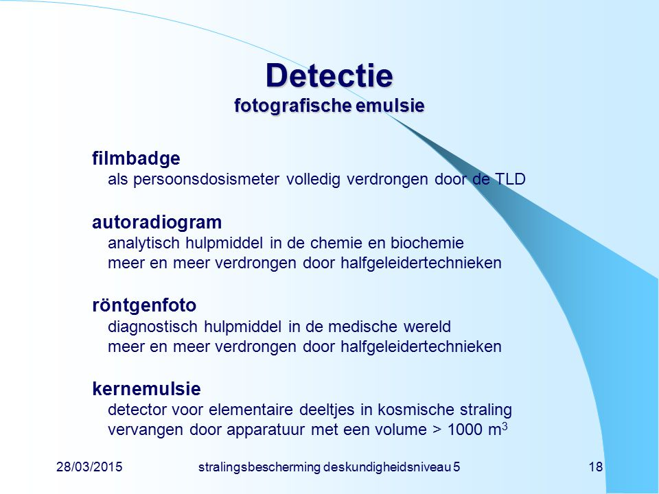 Detectie fotografische emulsie