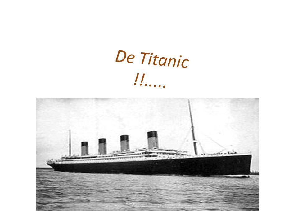 De Titanic !!.....