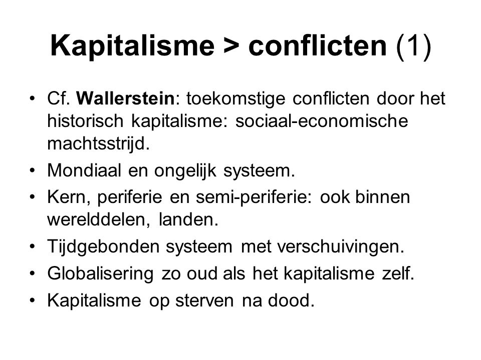 Kapitalisme > conflicten (1)
