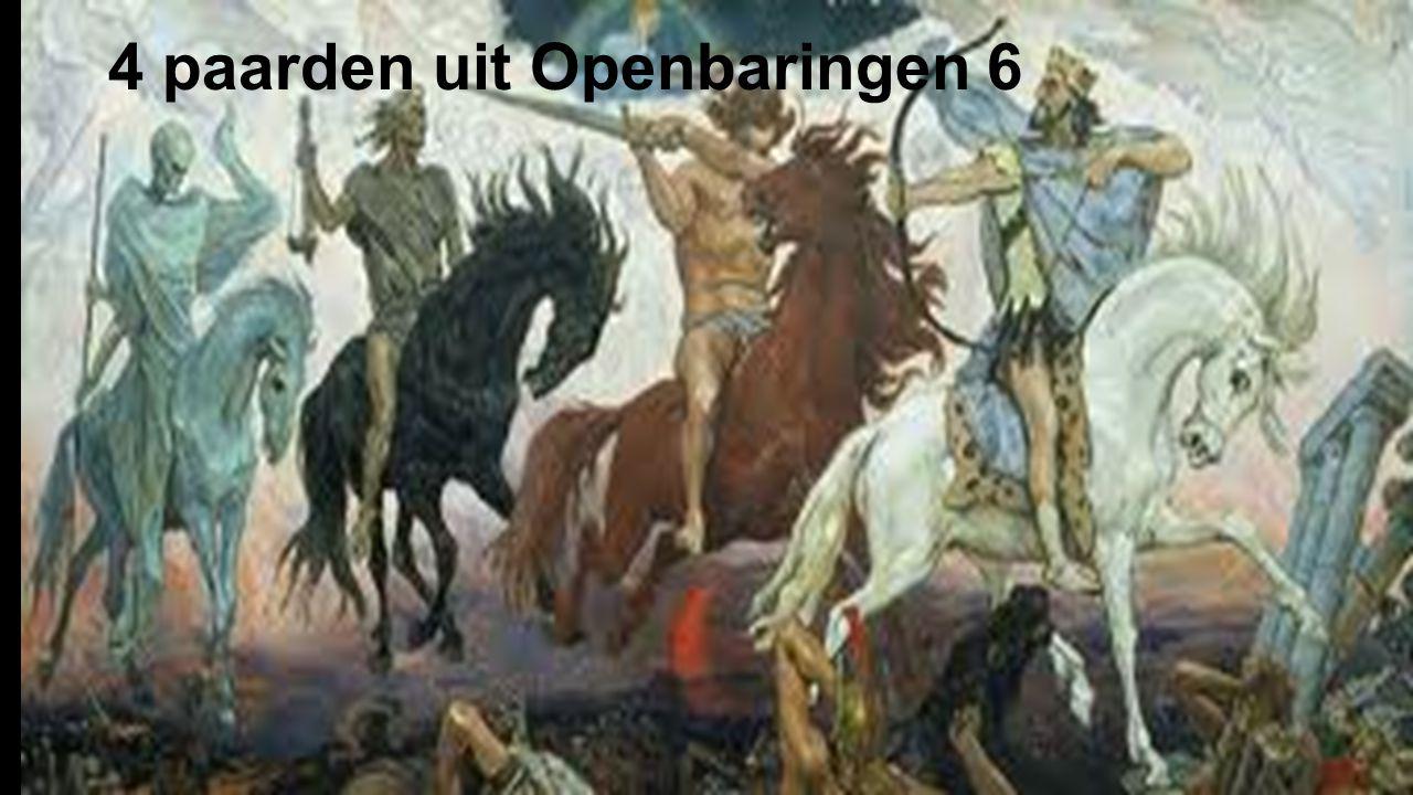 4 paarden uit Openbaringen 6