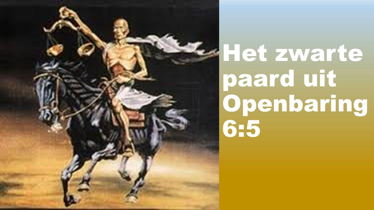 Het zwarte paard uit Openbaring 6:5