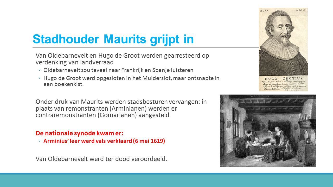 Stadhouder Maurits grijpt in