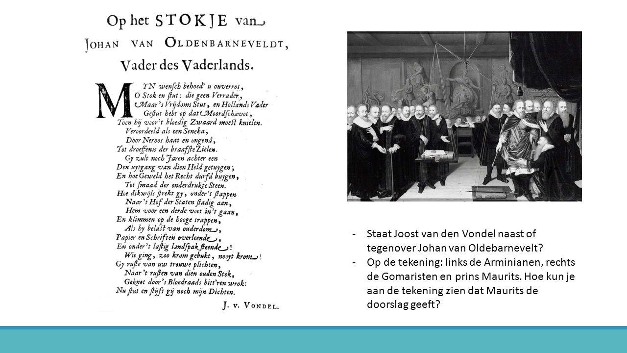 Staat Joost van den Vondel naast of tegenover Johan van Oldebarnevelt