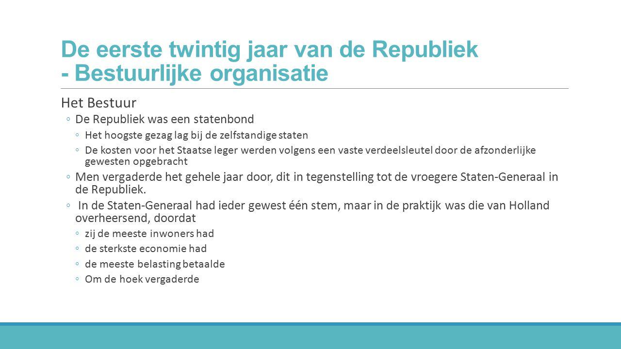 De eerste twintig jaar van de Republiek - Bestuurlijke organisatie