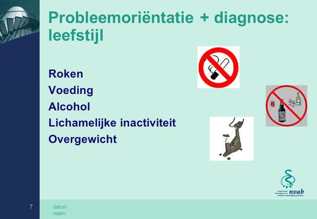 Probleemoriëntatie + diagnose: leefstijl