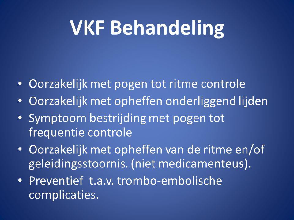VKF Behandeling Oorzakelijk met pogen tot ritme controle