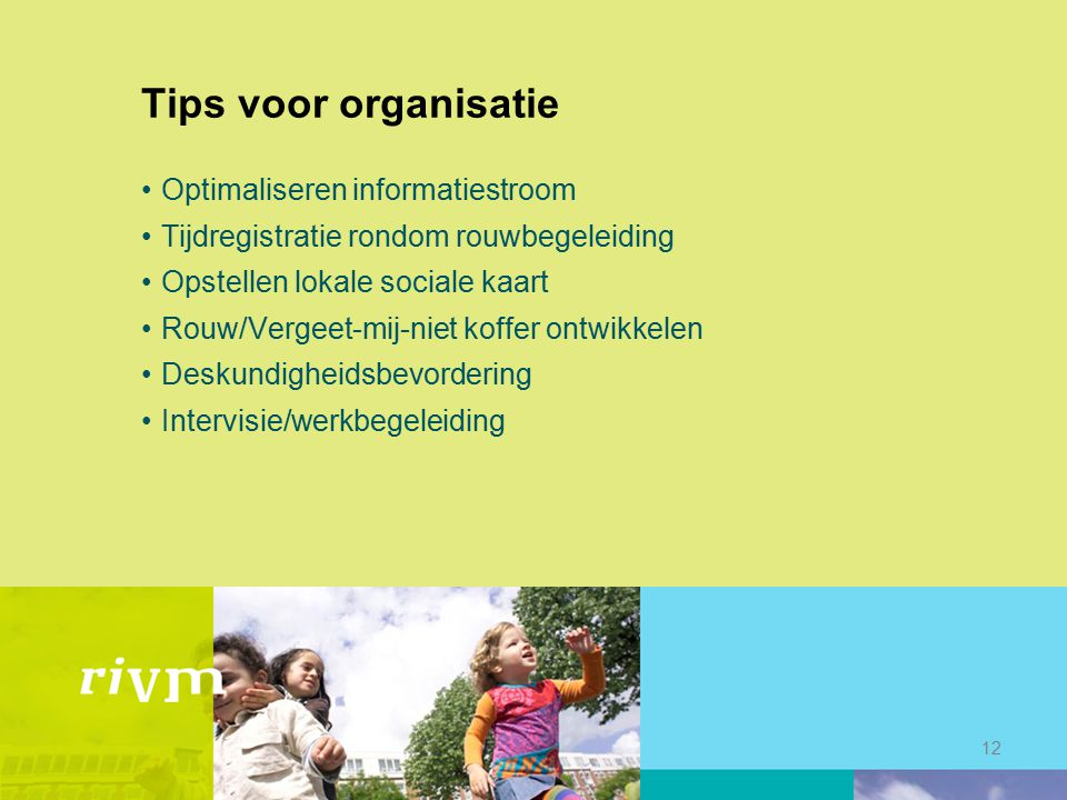 Tips voor organisatie Optimaliseren informatiestroom