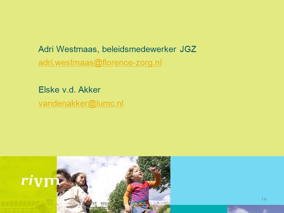 Adri Westmaas, beleidsmedewerker JGZ adri. westmaas@florence-zorg
