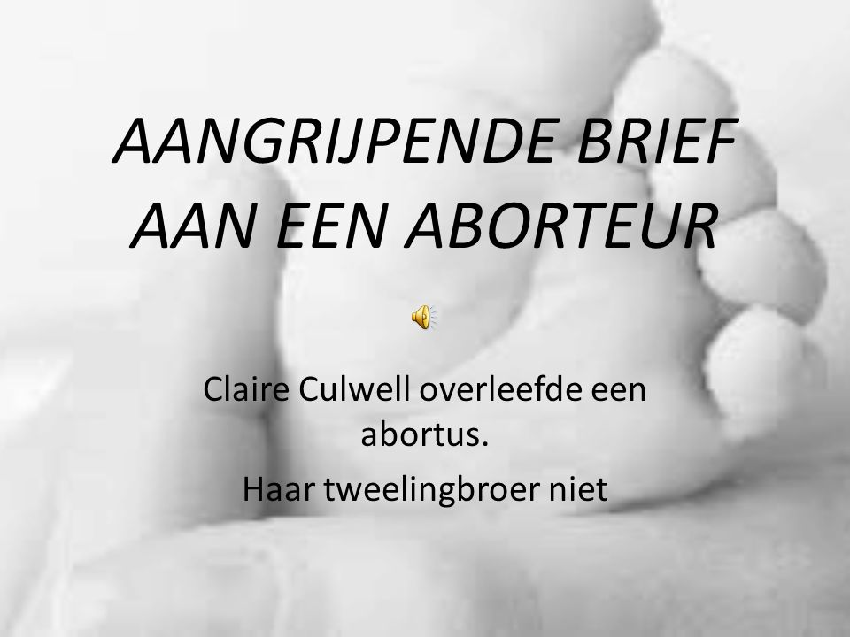 AANGRIJPENDE BRIEF AAN EEN ABORTEUR