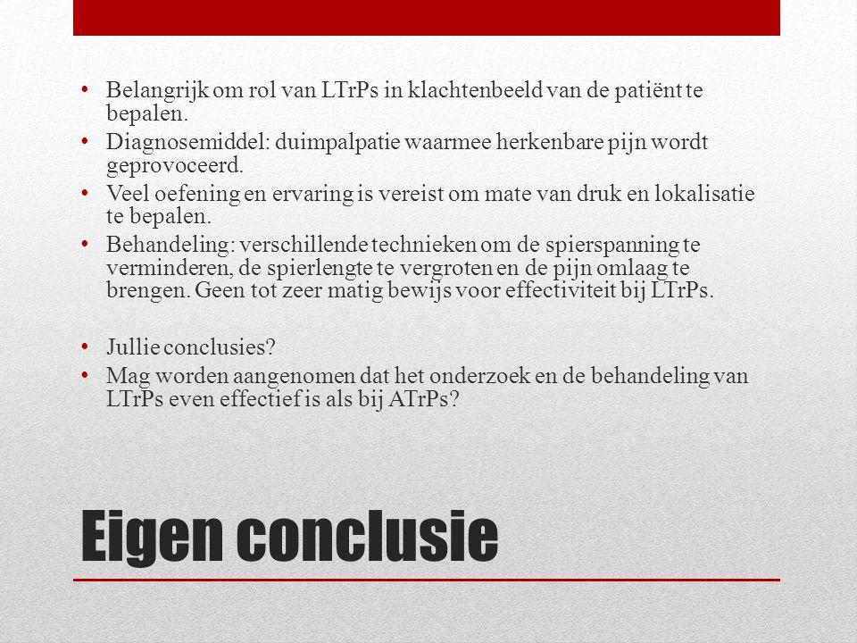 Belangrijk om rol van LTrPs in klachtenbeeld van de patiënt te bepalen.