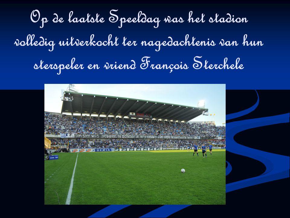 Op de laatste Speeldag was het stadion volledig uitverkocht ter nagedachtenis van hun sterspeler en vriend François Sterchele