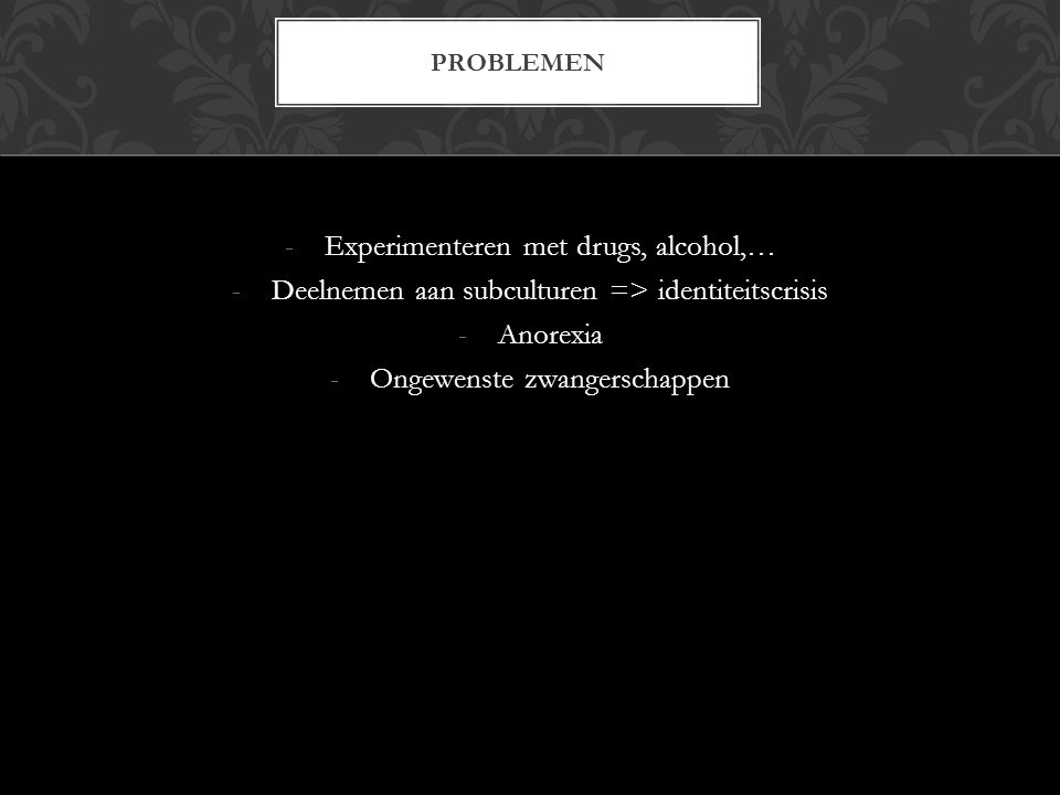 Experimenteren met drugs, alcohol,…