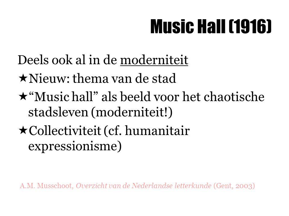 Music Hall (1916) Deels ook al in de moderniteit