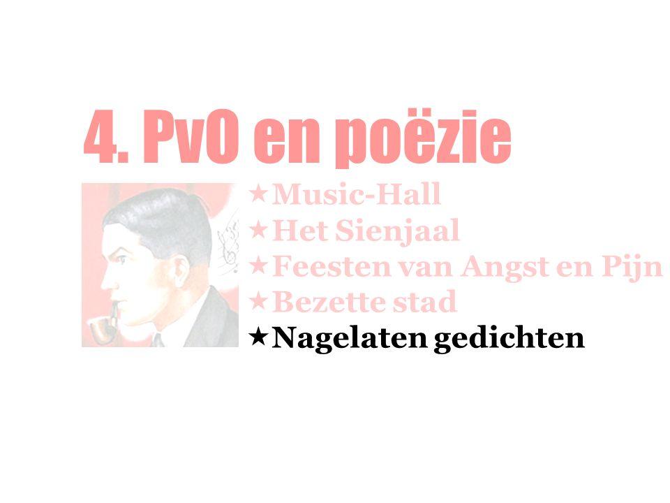 4. PvO en poëzie Music-Hall Het Sienjaal Feesten van Angst en Pijn