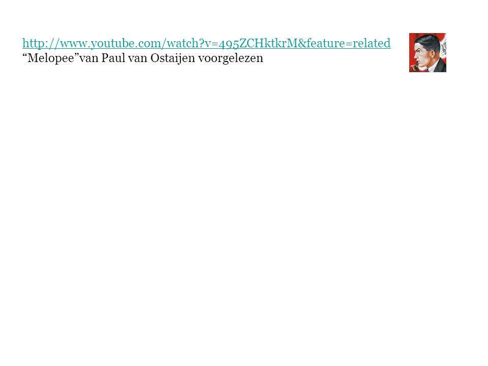 http://www.youtube.com/watch v=495ZCHktkrM&feature=related Melopee van Paul van Ostaijen voorgelezen.