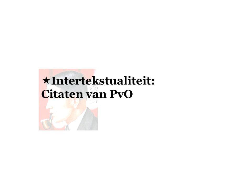 Intertekstualiteit: Citaten van PvO