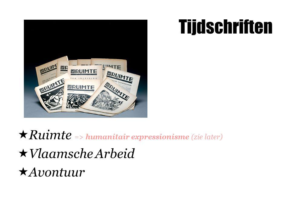 Tijdschriften Ruimte => humanitair expressionisme (zie later)