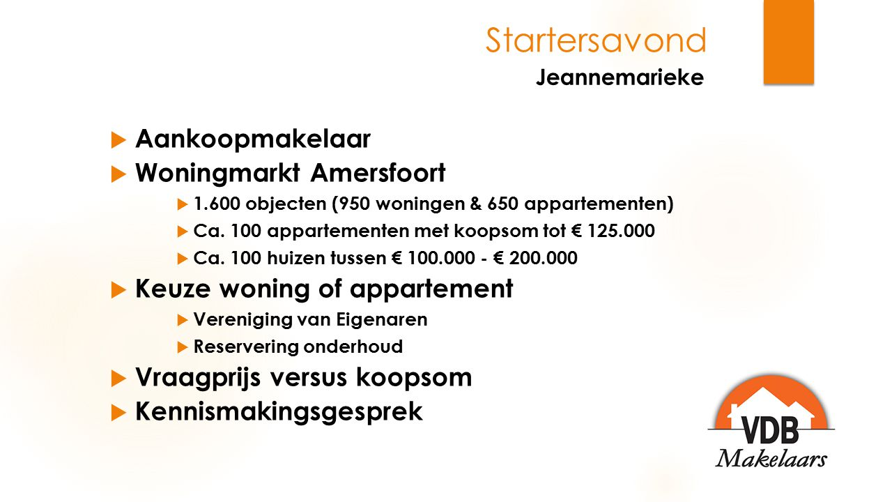 Jeannemarieke Startersavond Aankoopmakelaar Woningmarkt Amersfoort