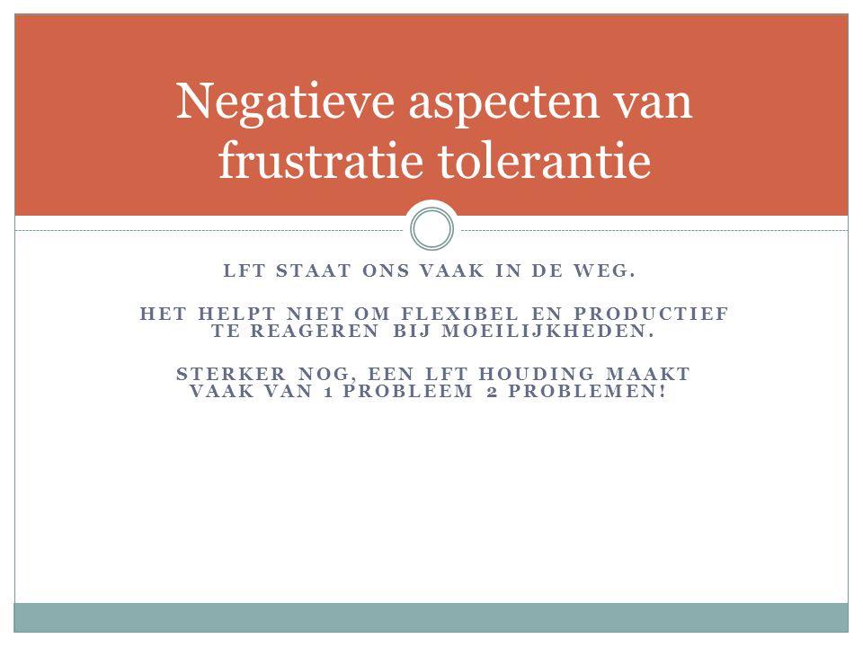 Negatieve aspecten van frustratie tolerantie
