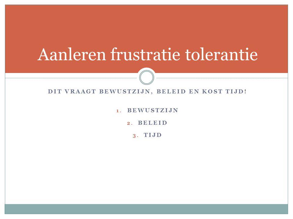 Aanleren frustratie tolerantie