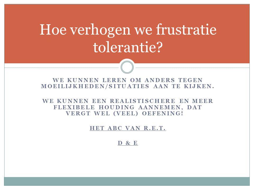 Hoe verhogen we frustratie tolerantie