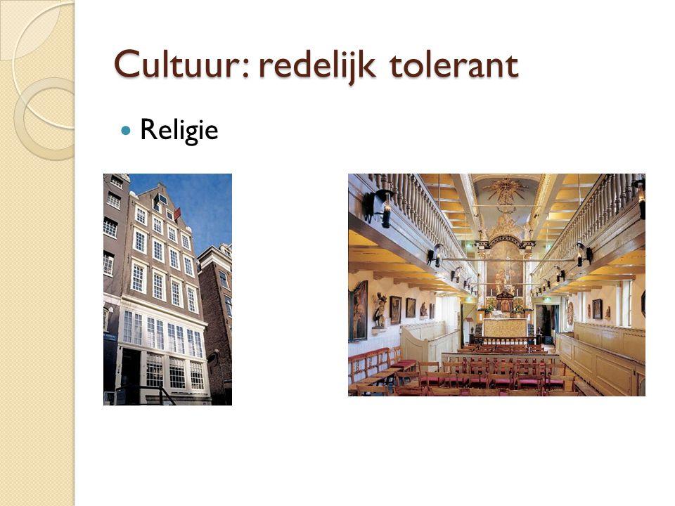 Cultuur: redelijk tolerant