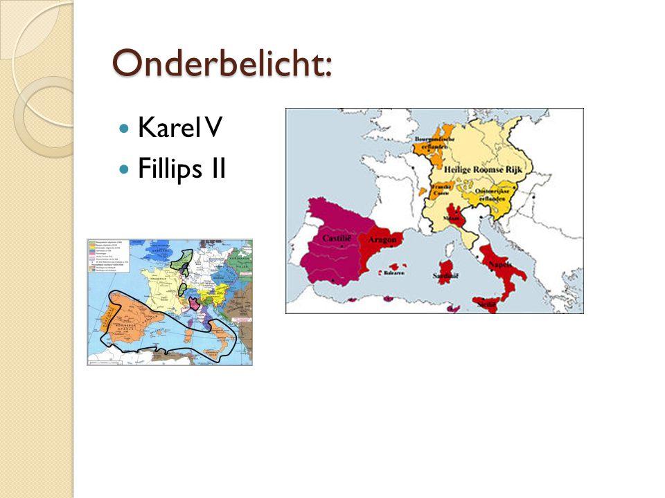 Onderbelicht: Karel V Fillips II