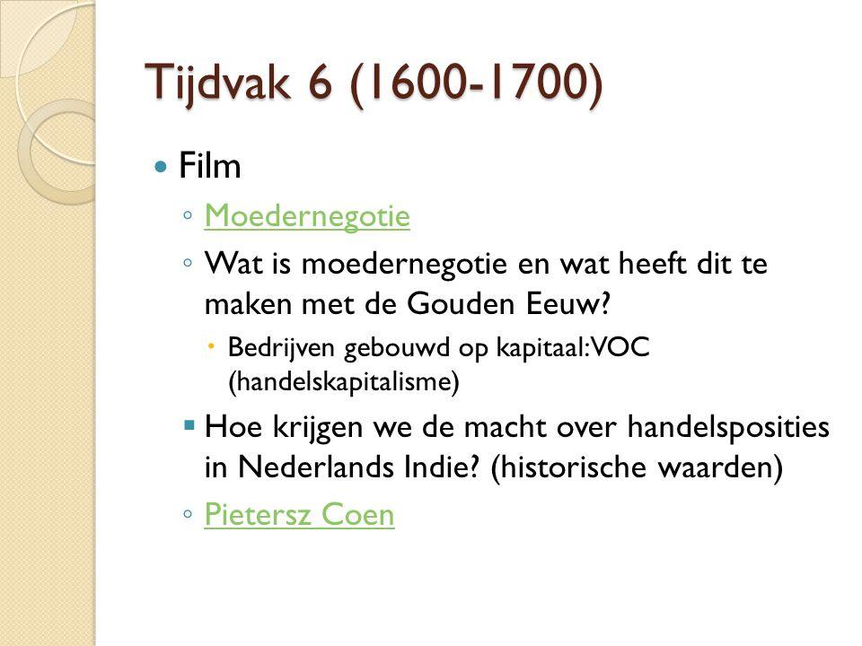 Tijdvak 6 (1600-1700) Film Moedernegotie