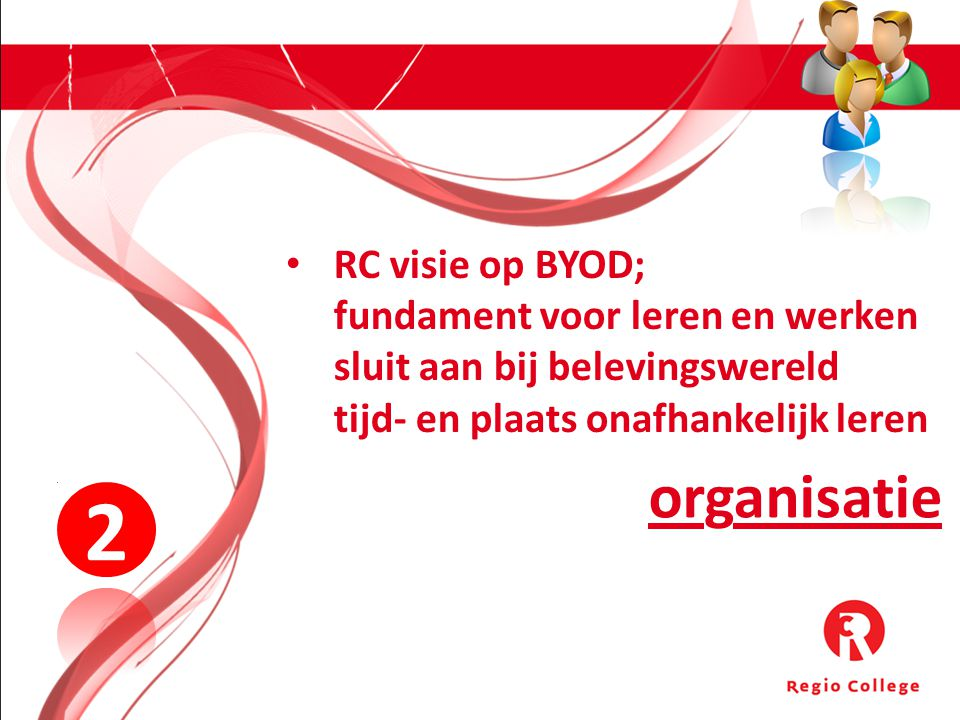 2 organisatie RC visie op BYOD; fundament voor leren en werken