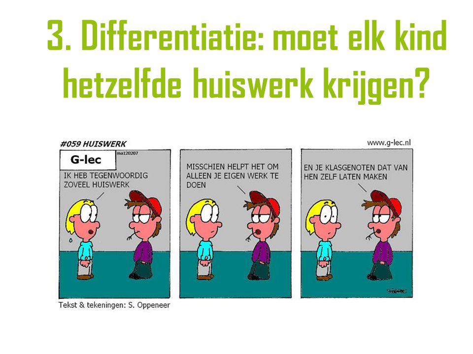 3. Differentiatie: moet elk kind hetzelfde huiswerk krijgen