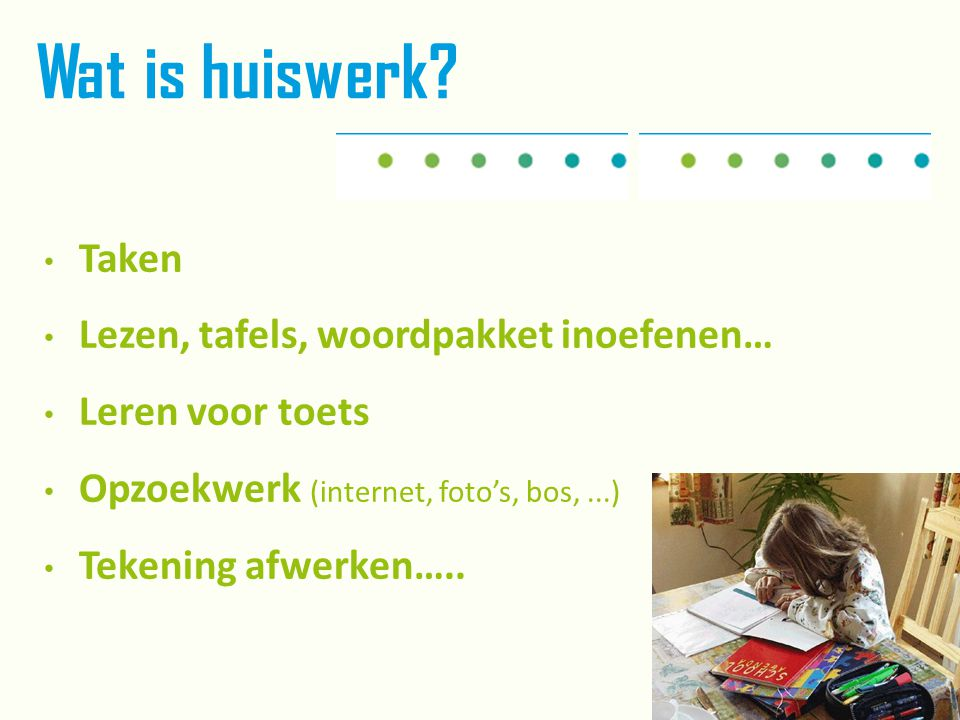 Wat is huiswerk Taken Lezen, tafels, woordpakket inoefenen…