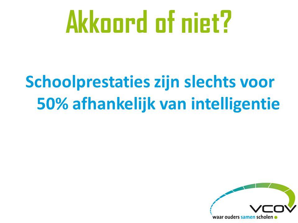 Schoolprestaties zijn slechts voor 50% afhankelijk van intelligentie