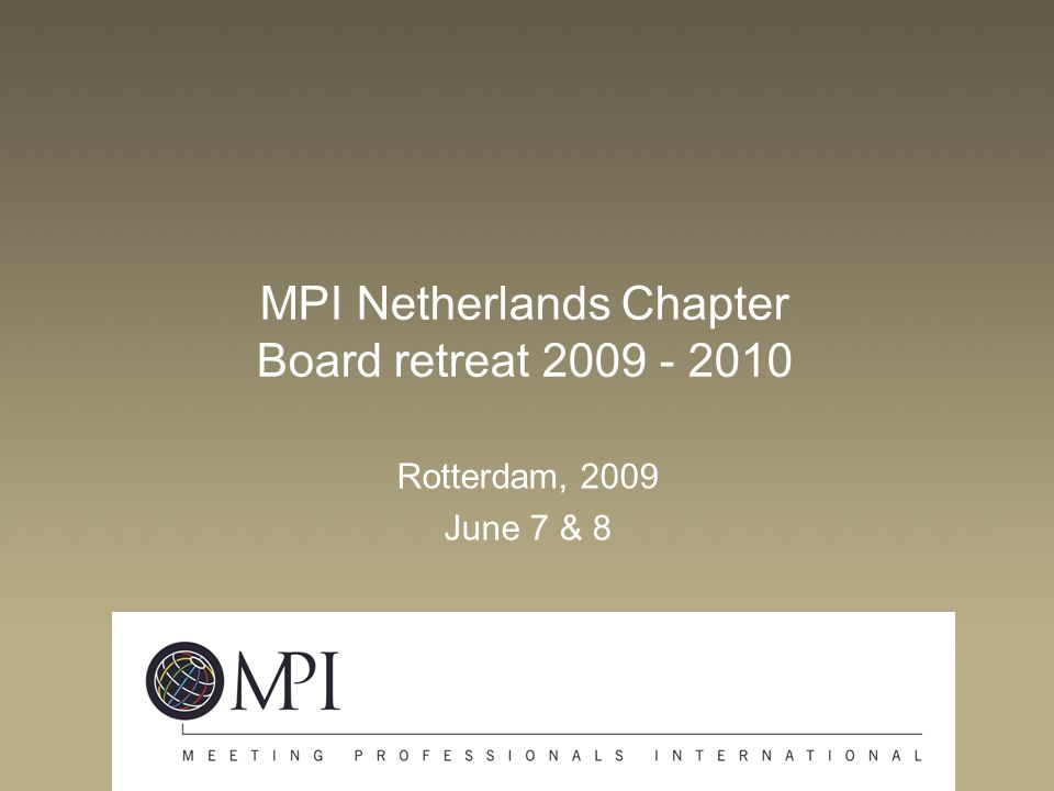 MPI Netherlands Chapter Board retreat 2009 - 2010