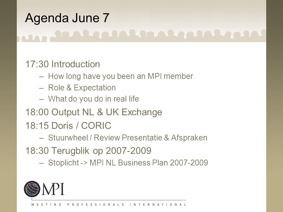 Agenda June 7 17:30 Introduction 18:00 Output NL & UK Exchange