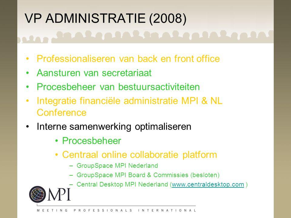 VP ADMINISTRATIE (2008) Professionaliseren van back en front office