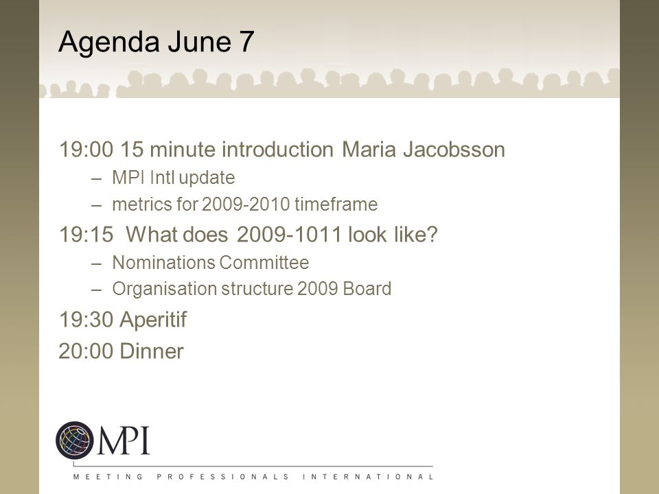Agenda June 7 19:00 15 minute introduction Maria Jacobsson