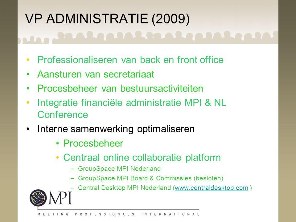 VP ADMINISTRATIE (2009) Professionaliseren van back en front office